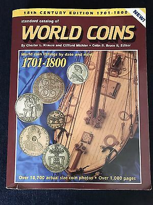 Standard Catalog Of World Coins 18th Century Listings By Date/ Mint  1st Edition