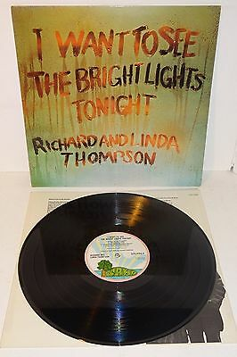 Richard And Linda Thompson I Want To See The Bright Lights Tonight '74 Island Lp