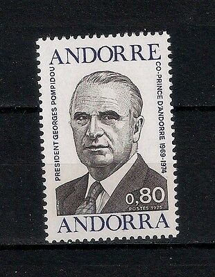 ANDORRA, FRENCH 1975 ** MNH Georges Pompidou (1911-74)   - 6/5