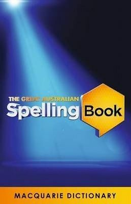 The Great Australian Spelling Book  Macquarie Dictionary,   2015   Spelling Bee
