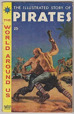 World Around Us #7 featuring The Illustrated Story of Pirates, Very Good Cond.