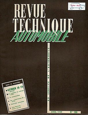 Revue Technique Automobile - Citroen ID 19 - Modèles 1957 à 1959 - Ed Avril 1959