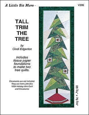 Little Bit More - Tall Trim The Tree Quilt Pattern