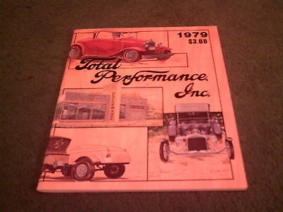 1979 TOTAL PERFORMANCE INC - FORD MODEL A & B STREET HOT ROD 124pg USA BROCHURE