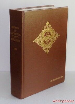 History of Lafayette County, Wisconsin 1881 Facsimile Reprint Hardcover
