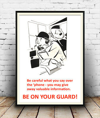 Be on your guard : Vintage wartime propaganda ,  Poster reproduction.