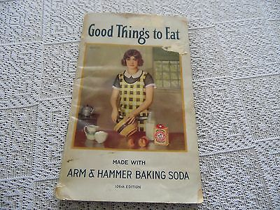 Vintage Good Things To Eat Arm & Hammer Recipe Booklet 108Th Edition 1933