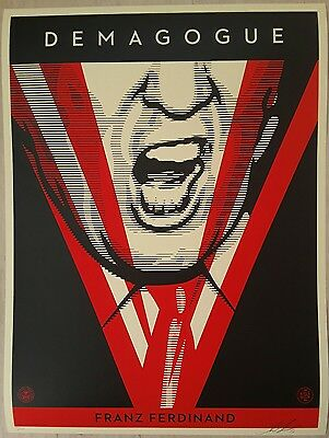 Shepard Fairey - Demagogue, Original Siebdruck, Handsigniert, num. und datiert