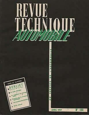Revue Technique Automobile - Berliet GLC 6 et PLB 6 - N° 132 - Ed Avril 1957