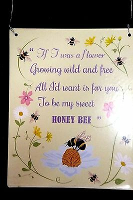 "Metal ""If I was a flower"" bee love hanging sign"