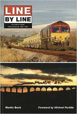 Line by Line - the Settle & Carlisle, New, Buck, Martin Book