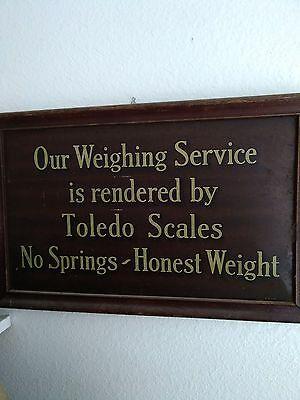 "1923- Toledo Scale ""No Springs Honest Weight"" sign"