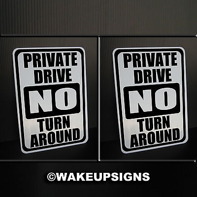 "(Lot2) Private Drive No Turn Around Signs Aluminum 7"" By 10"" Road Turnaround"