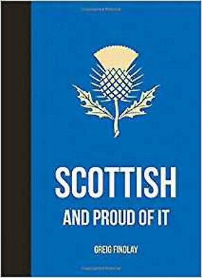 Scottish and Proud of It (Gift Book), New, Findlay, Greig Book