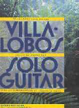 VILLA-LOBOS SOLO GUITAR COLLECTED WORKS Noad