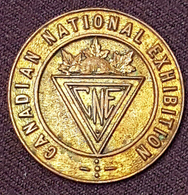 Vintage - Canadian National Exhibition - Cne- Badge - Original