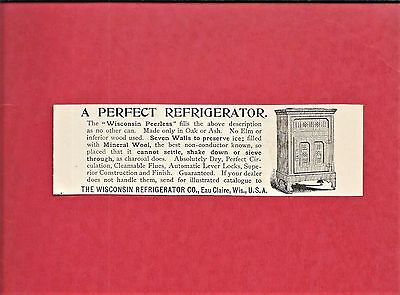 1892 Ad ~ PERFECT REFRIGERATOR ~ ICE BOX ~ WISCONSIN REFRIG. CO. ~ EAU CLAIRE