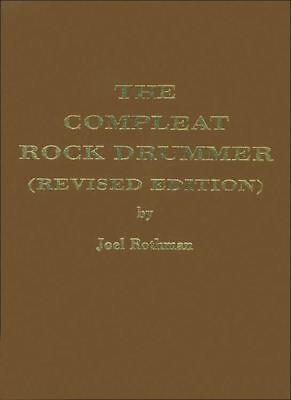 Compleat Rock Drummer (Revised Edition)