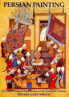 Persian Painting 16th Century Royal Safavid Manuscripts Palaces Warriors Gardens