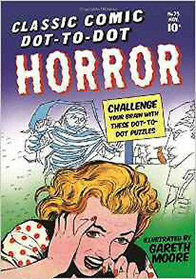 Classic Comic Dot-to-Dot: Horror, New, Gareth Moore Book