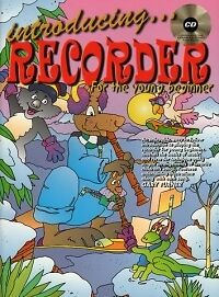 Introducing Recorder For The Young Beginner + Cd