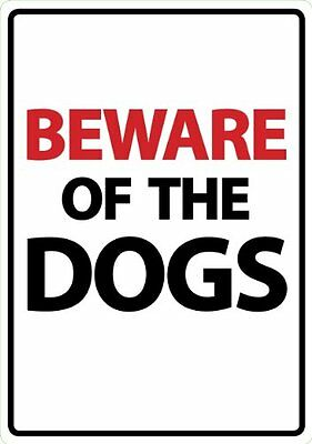 Beware Of The Dogs A5 Plastic Sign