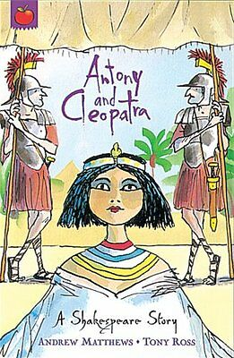 Antony and Cleopatra (Shakespeare Stories) By Andrew Matthews,William Shakespea