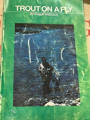 Trout On A Fly By  Lance Wedlick Cover Had Wear & Tear Inside Good