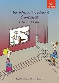 MUSIC TEACHER'S COMPANION Harris/Crozier UK ed