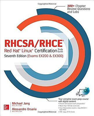 RHCSA/RHCE Red Hat Linux Certification Study Guide Seventh Edition (Exams EX200