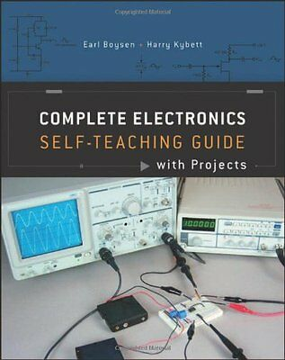 Complete Electronics Self-Teaching Guide with Projects,PB,Earl Boysen - NEW
