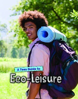 Teen Guide to Eco-Leisure,HC,Neil Morris - NEW