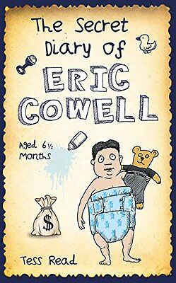 The Secret Diary of Eric Cowell,PB,Tess Read - NEW
