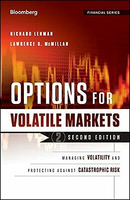 Options in Volatile Markets: Managing Volatility and Protecting Against  Catast