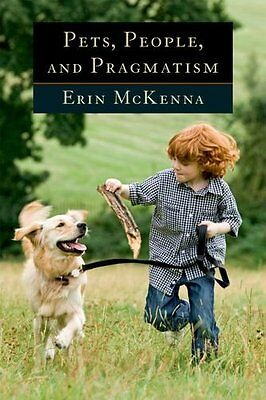 Pets, People, And Pragmatism,PB,Erin McKenna - NEW