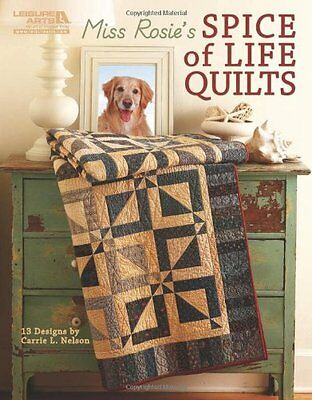 Miss Rosie'S Spice Of Life Quilts,PB,Carrie Nelson - NEW