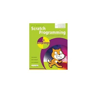 Scratch Programming In Easy Steps: Covers Versions 2.0 And 1.4,PB,Sean McManus