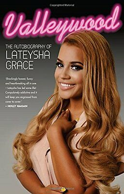 Valleywood: The Autobiography of Lateysha Grace,HC- NEW