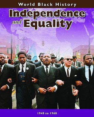 Independence and Equality (World Black History),HB,Elizabeth R. Cregan - NEW