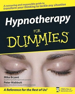 Hypnotherapy For Dummies,PB,Mike Bryant, Peter Mabbutt - NEW