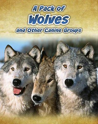 A Pack Of Wolves,HB,Anna Claybourne - NEW