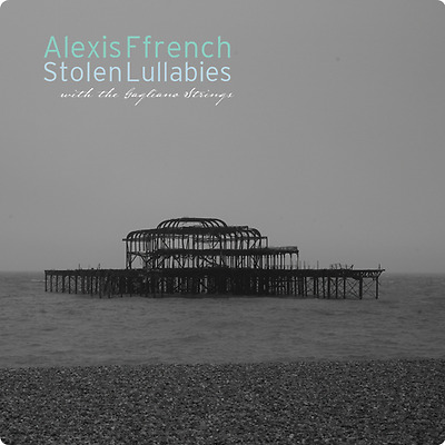 Alexis Ffrench Stolen Lullabies Music Cd
