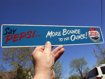 """1943 Pepsi Cola Soda Double Dot Metal Sign """" More Bounce to the Ounce"""" Very Nice"""