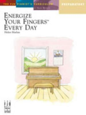 Energize Your Fingers Every Day Preparatory