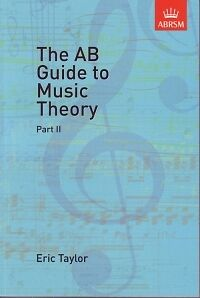 AB GUIDE TO MUSIC THEORY part 2 (Gr 6-8) ABRSM*