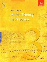 MUSIC THEORY IN PRACTICE  Grade 3 ABRSM*