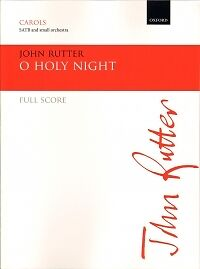 O HOLY NIGHT Rutter Full Score