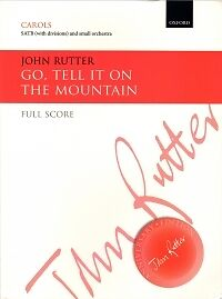 GO TELL IT ON THE MOUNTAIN Rutter Full Score