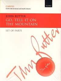 GO TELL IT ON THE MOUNTAIN Rutter Set of Parts