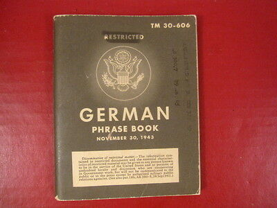 WWII Era US Army German Phrase Book TM 30-606 - Dated 1943 - Nice Condition